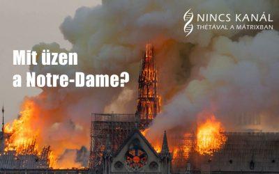 A Notre-Dame pusztulásáról
