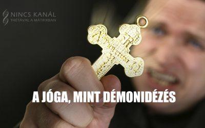 Jóga mint démonidézés